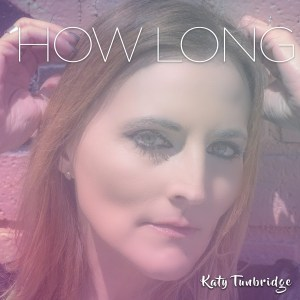How-Long-Katy-Tunbridge